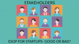Are ESOPs a Good Option to attract Best Talent for Startups?