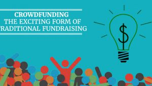 How Crowdfunding Is Changing The Way Start-Ups Raise Money?
