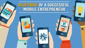 How to be a Successful Mobile App Entrepreneur?