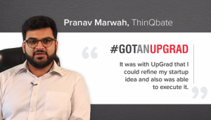 What the founder of ThinQbate learned from StartUp with UpGrad?