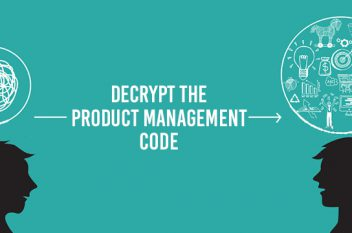 Decode your way into Product Management