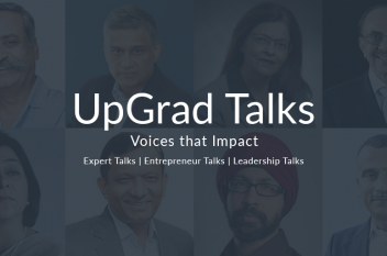 7 reasons to watch UpGrad Talks today