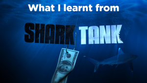 What I Learnt about Building Products by Watching Shark Tank