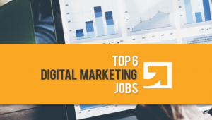 Top 6 Digital Marketing Jobs in India