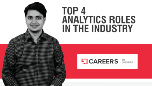 Top 4 Data Analytics Roles To Look Out For
