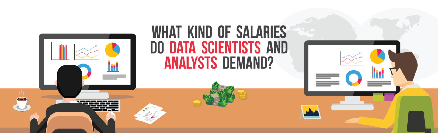 What Kind of Salaries do Data Scientists and Analysts Demand