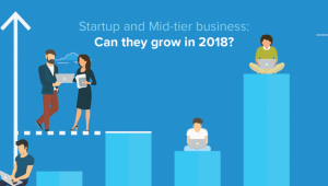 Startup and Mid-tier business: Can they grow in 2019?