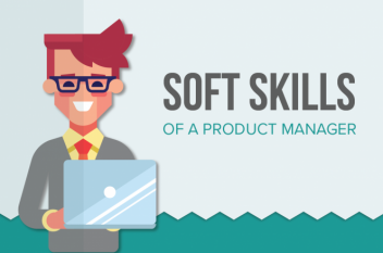 The Soft Skills of a Product Manager
