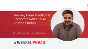 Journey from Traditional Corporate Roles to an EdTech Startup: Ritesh Malhotra
