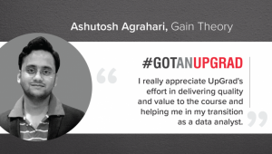 How Ashutosh Got an UpGrad and Transitioned to Data Science