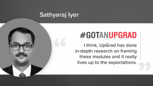 Sathyaraj Iyer on UpGrad's Digital Marketing Program: 'Stop Wishing, Start Working'