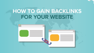 How to Gain Backlinks for Your Website!