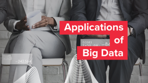 Big Data Applications That Surround You
