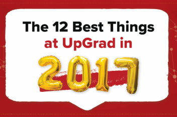 The 12 Best Things at UpGrad in 2017 – You Don't Want to Miss this!