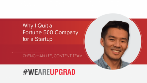 Why I Quit a Fortune 500 Company for a Startup