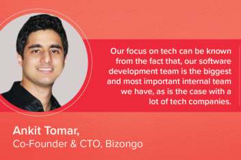 Interview with Ankit Tomar, Co-Founder & CTO, Bizongo