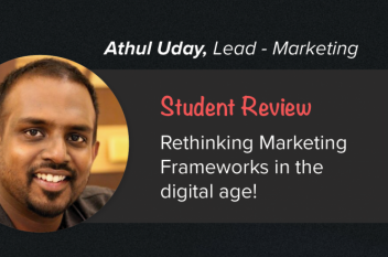 UpGrad Student Athul Uday on Rethinking Marketing Frameworks