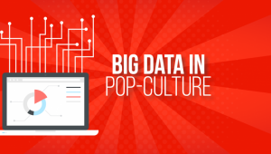 Big Data Applications in Pop-Culture