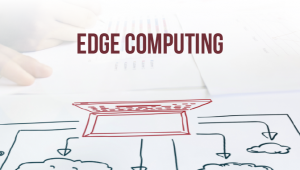 A Beginners Guide to Edge Computing