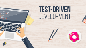What is Test-driven Development: A Newbie's Guide