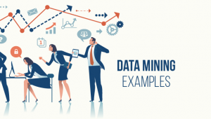 Most Common Examples of Data Mining
