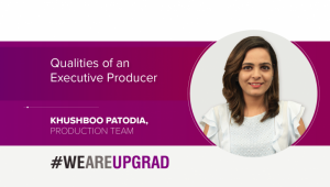 Top 5 Qualities to Possess as an Executive Producer at UpGrad