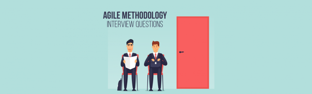 15 Must Know Agile Methodology Interview Questions | upGrad blog
