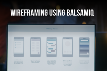 Getting Started with Wireframing using Balsamiq