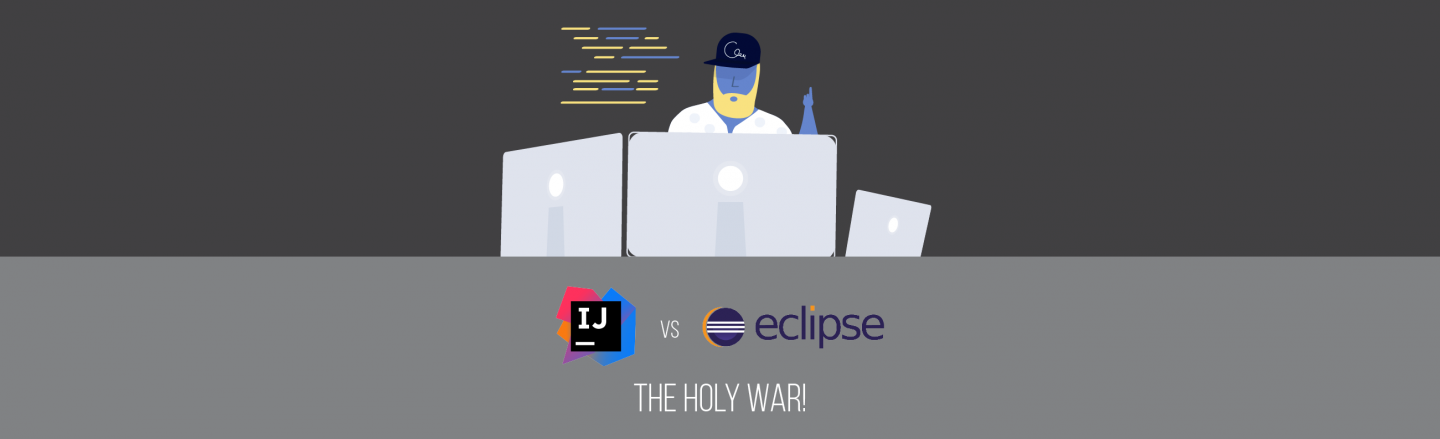 IntelliJ IDEA vs  Eclipse: The Holy War! 2019