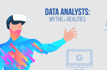 Data Analysts: Myths vs. Realities