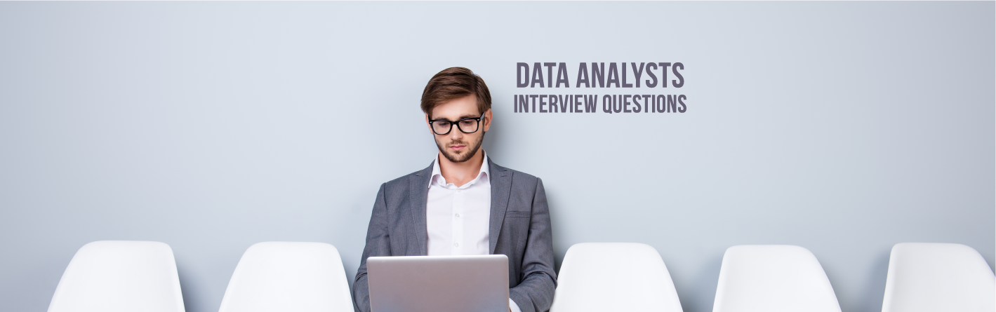 Top 17 Data Analyst Interview Questions and Answers 2019