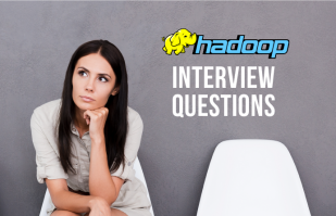 Top 15 Hadoop Interview Questions and Answers in 2019