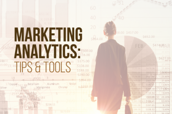What is Marketing Analytics: Tips and Tools