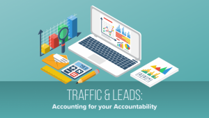 Traffic and Leads: Accounting your Accountability