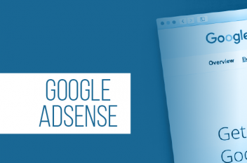 Google AdSense: How it Works and How to Work Around Issues