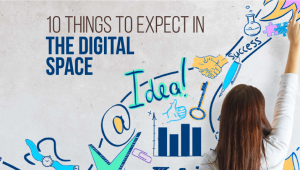 10 Big Things to Expect in the Digital Space