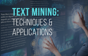 What is Text Mining: Techniques and Applications