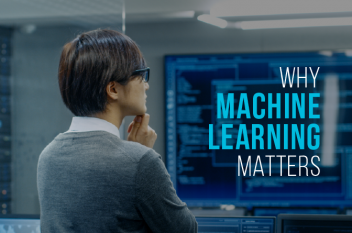 What is Machine Learning and Why it matters