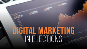 The Role Of Digital Marketing In Elections