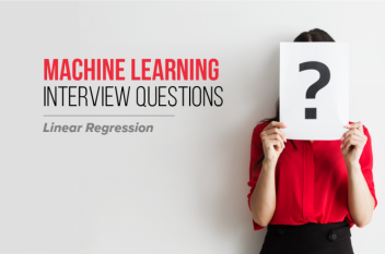 Must-know Machine Learning Questions – Linear Regression