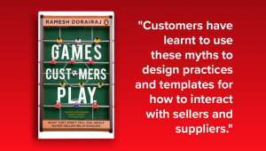What Customers Don't Tell you about Buyer-Seller Relationships