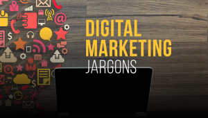 Decoding Common Digital Marketing Jargons