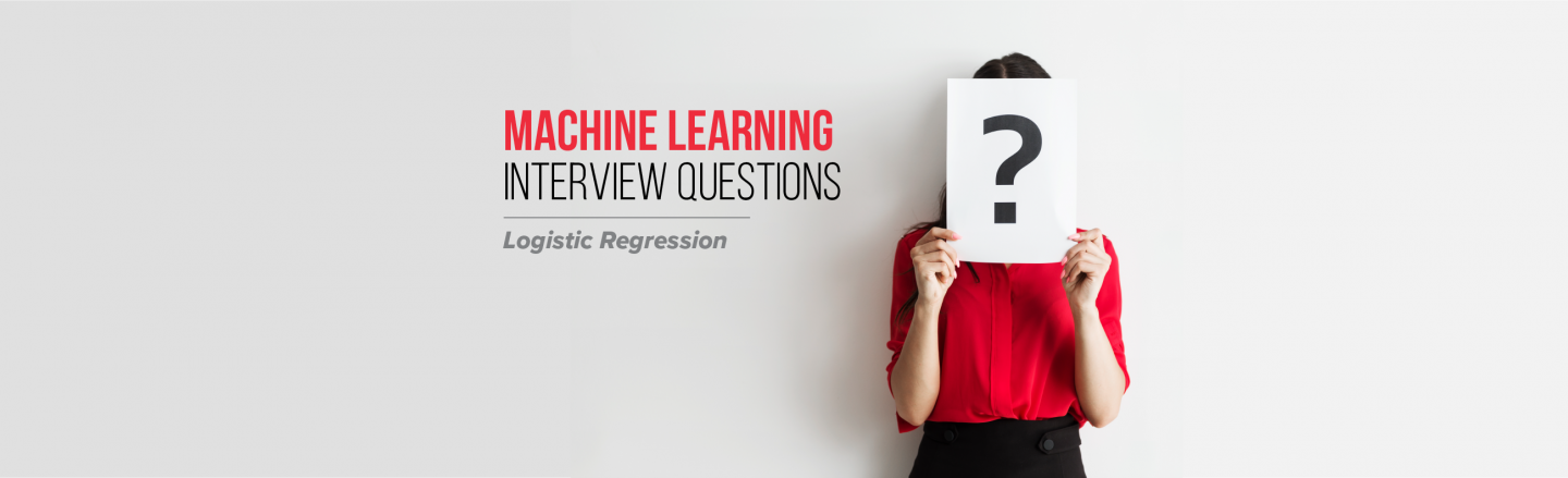 Must-know Machine Learning Questions – Logistic Regression