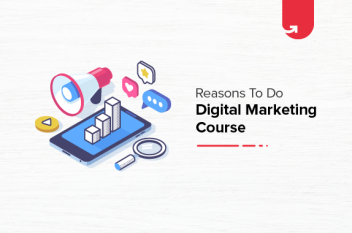 6 Reasons to Take UpGrad and MICA Digital Marketing & Communication Course