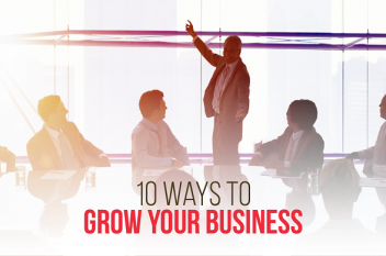 10 Practical ways to Grow your Business Right Now!