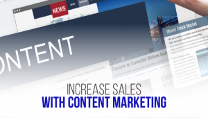 How to Increase Sales with Content Marketing