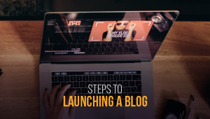 12 Easy Steps to Launching a Blog