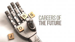 Jobs and Careers with a Prospect for the Future