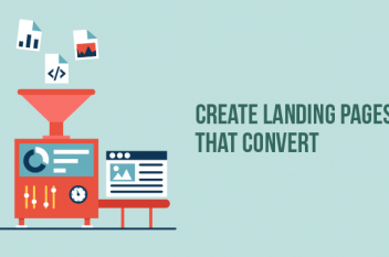 Top Tips to Create Landing Pages that Convert