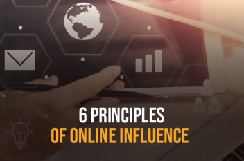 6 Principles of Influence that will Level Up your Online Marketing